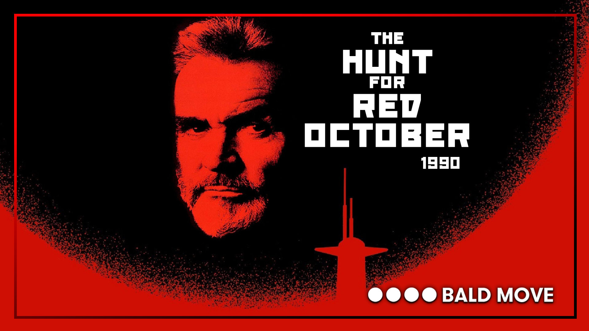 The Hunt For Red October 1990 Bald Move
